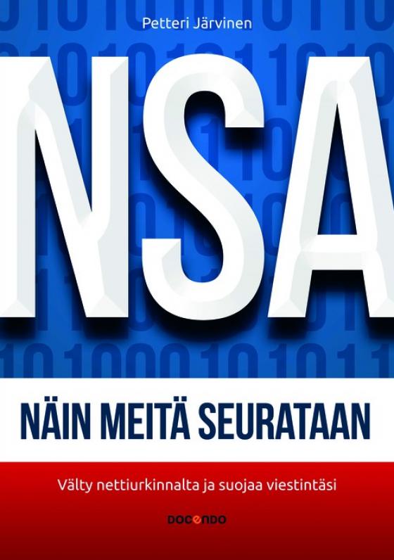NSA - näin meitä seurataan